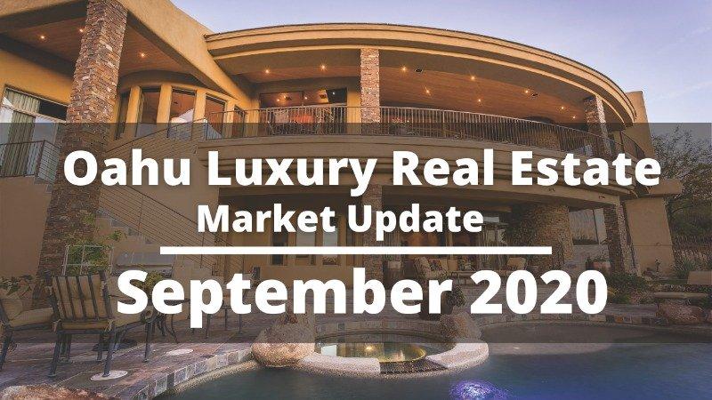 Oahu Luxury Real Estate Market Report for September 2020