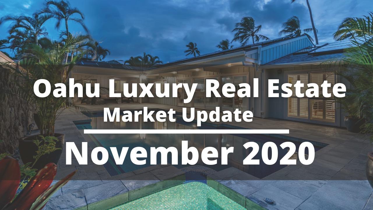Oahu Luxury Real Estate Market Report For November 2020